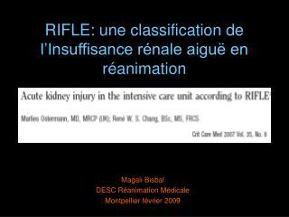 RIFLE: une classification de l Insuffisance r nale aigu  en r animation