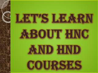 Let's Learn About HNC and HND Courses