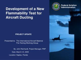 Development of a New Flammability Test for Aircraft Ducting