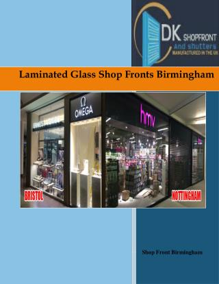 Laminated Glass Shop Fronts Birmingham