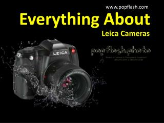 Everything about Leica Cameras