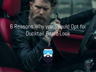 Reasons Why you Should Opt for Ducktail Beard Look