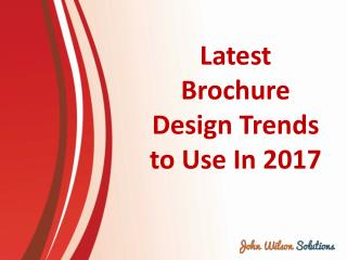 Latest Brochure Design Trends to Use In 2017