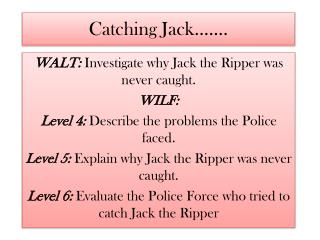 Catching Jack  .