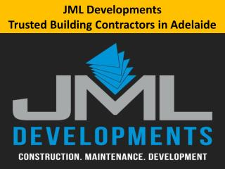 JML Developments - Trusted Building Contractors in Adelaide