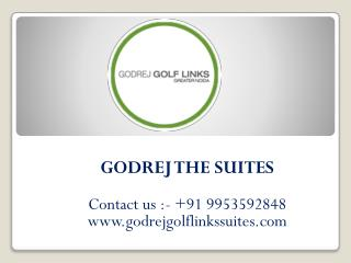 Godrej The Suites Residential Apartments Noida