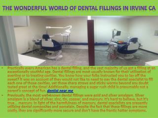 The Wonderful World Of Dental Fillings in Irvine ca