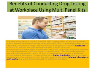 Benefits of Conducting Drug Testing at Workplace Using Multi Panel Kits