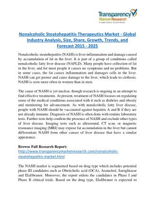 Nonalcoholic Steatohepatitis Therapeutics Market is expanding at a CAGR of 10.7% from 2015 to 2025