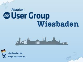 Atlassian User Group Wiesbaden