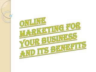 Online Marketing for Your Business and Its Advantages