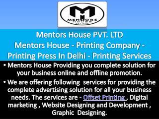 Printing Company - Printing Services In Delhi - MentorsHouse