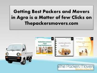 Getting Best Packers and Movers in Agra is a Matter of few Clicks on Thepackersmovers.com