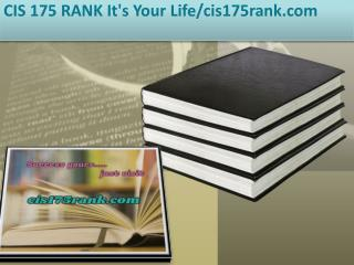 CIS 175 RANK It's Your Life/cis175rank.com