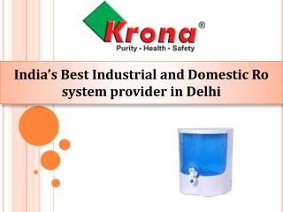 Get Kronaglobal Ro Water purifier in Delhi for home use