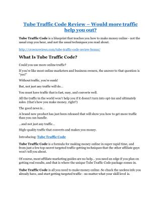 Tube Traffic Code review in detail – Tube Traffic Code Massive bonus