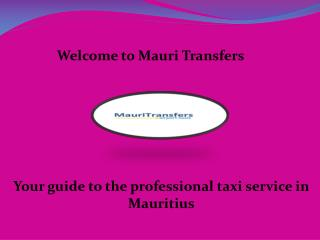taxi service in Mauritius, Transfers Mauritius