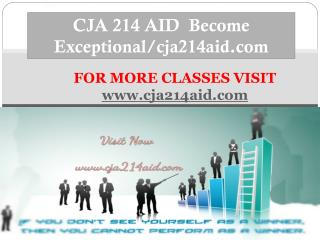CJA 214 AID  Become Exceptional/cja214aid.com