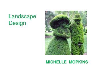 Landscape Architect with Autibott   Michelle Mopkins