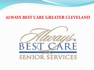 Always Best Care Senior Services Greater Cleveland