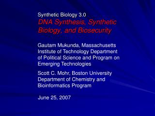 Synthetic Biology 3.0 DNA Synthesis, Synthetic Biology, and Biosecurity