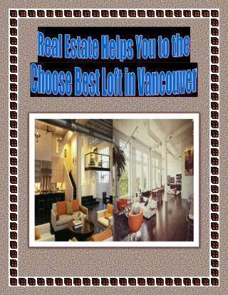 Real Estate Helps You to the Choose Best Loft in Vancouver