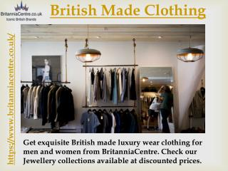 British Made Clothing | British Clothing Manufacturers - BritanniaCentre