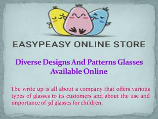 Diverse Designs And Patterns Glasses Available Online