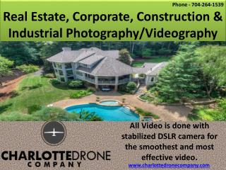 Real Estate, Corporate, Construction & Industrial Photography/Videography