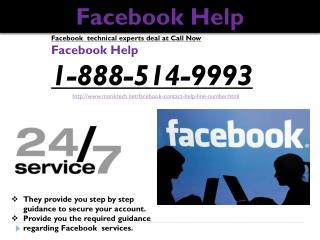 What are the characteristics of Facebook Help @1-888-514-9993?
