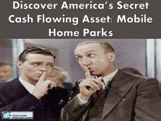 Discover America's Secret Cash Flowing Asset: Mobile Home Parks