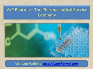 Manufacturing of Highly Potent Compounds at VxP Pharma