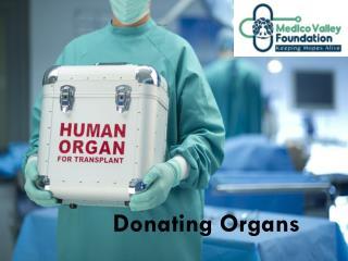 Organ Donation with Medico Valley Foundation