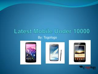 Latest Mobile Under 10000