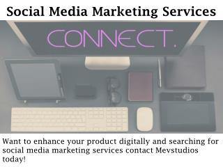 Social Media Marketing Services - mevstudios.com