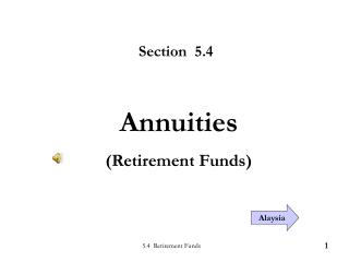 5.4  Retirement Funds