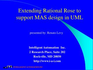 Extending Rational Rose to support MAS design in UML