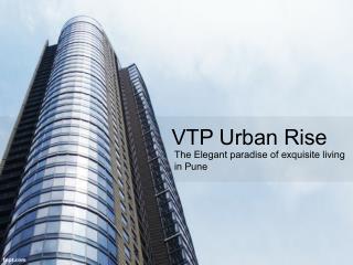 VTP Urban Rise Pune
