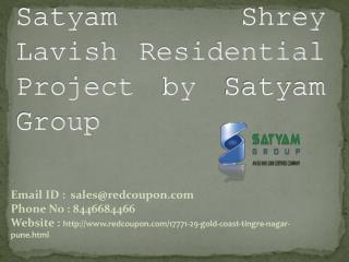 Luxurious  Apartments in bavdhan at Satyam Shrey