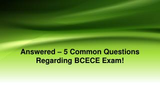 Answered – 5 Common Questions Regarding BCECE Exam!