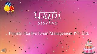 Birthday party celebration services in chandigarh  punjabi starlive