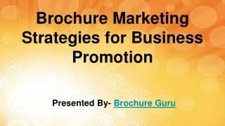 Brochure Marketing Strategies for Business Promotion
