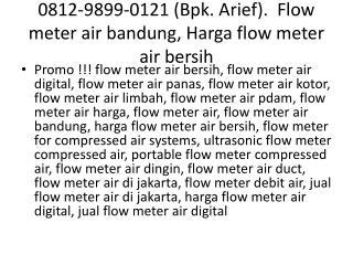 0812-9899-0121 (Bpk. Arief).  Flow meter air bandung, Harga flow meter air bersih