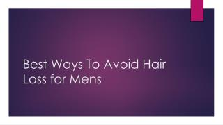 Best Ways To Avoid Hair Loss for Mens - Hair Transplant Delhi