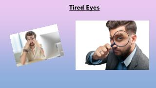 Tired Eyes Remedy-Tiredeyes-eyestrain.com
