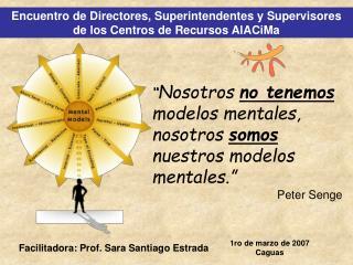 Encuentro de Directores, Superintendentes y Supervisores de los Centros de Recursos AlACiMa