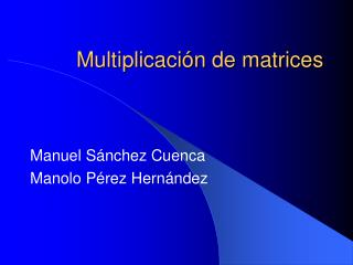 Multiplicaci n de matrices