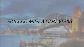 Skilled Migration visas