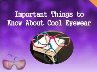 Cool Eyewear | Custom Made Eyewear