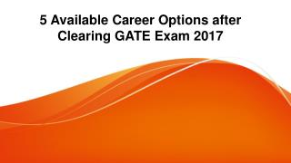 5 Available Career Options after Clearing GATE Exam 2017
